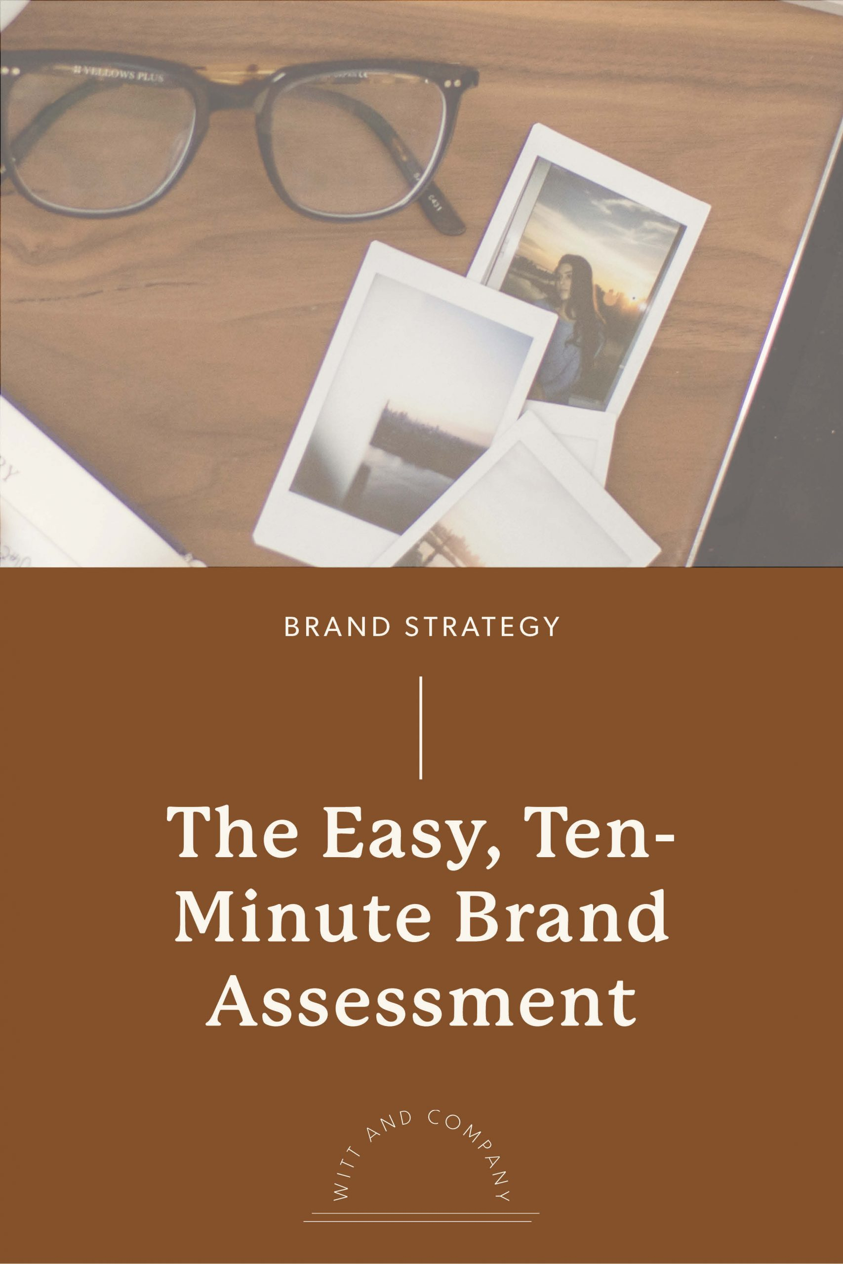 How to Perform a Brand Assessment