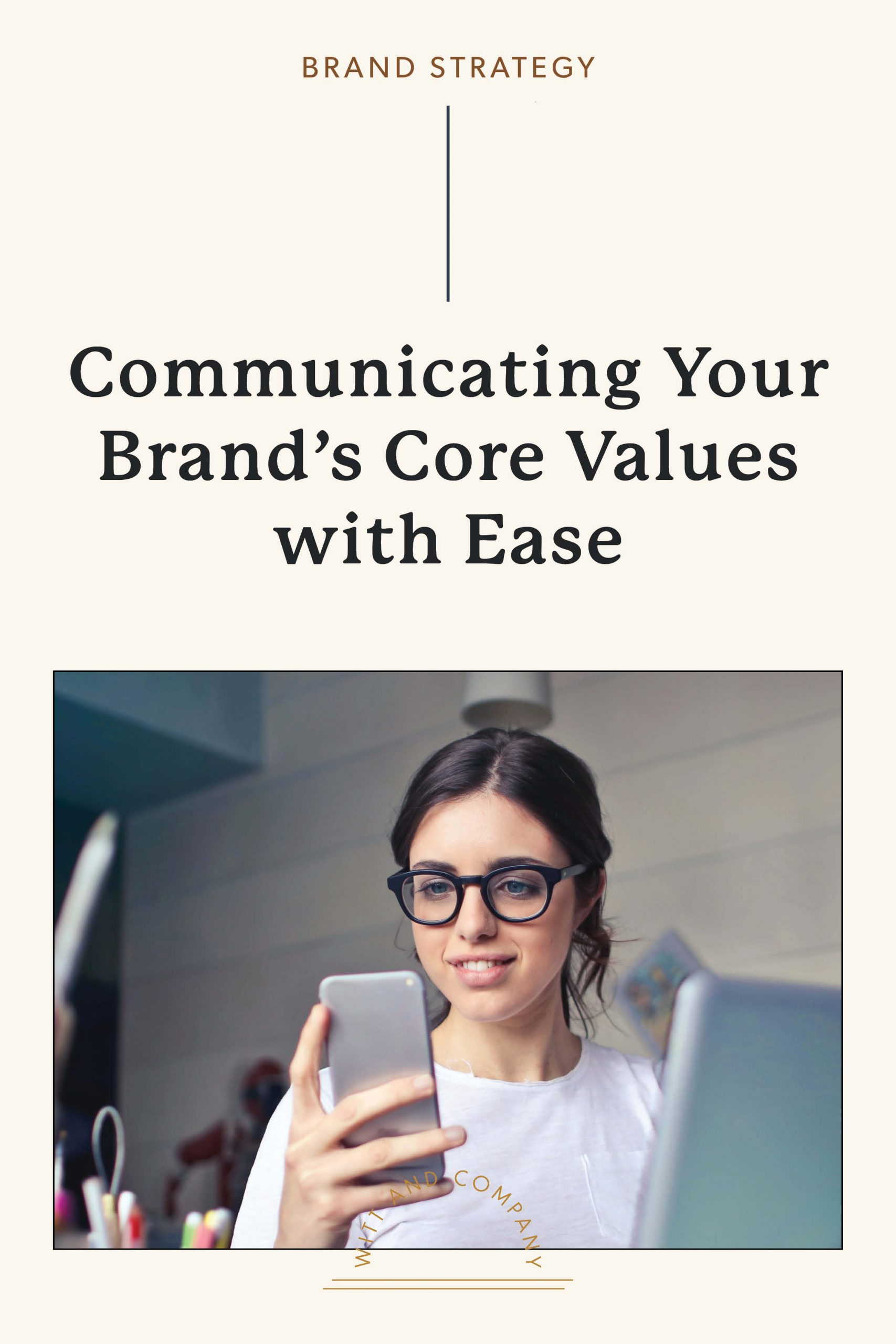 Tips for Communicating Your Core Brand Values