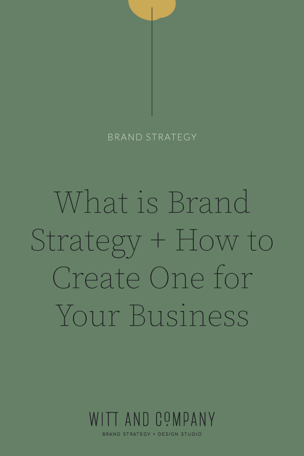 What is brand strategy + How do you create one for your business?