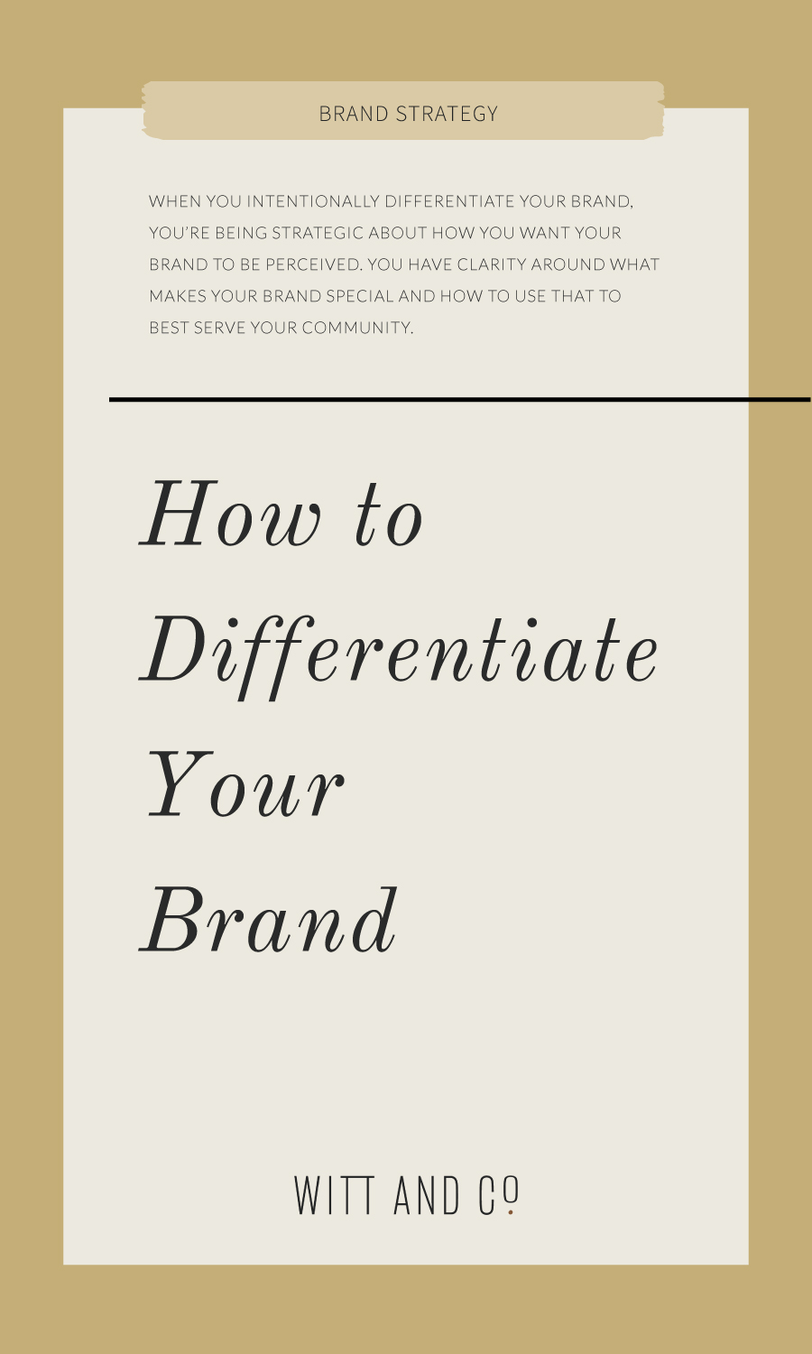 How to Differentiate Your Brand | Witt and Company