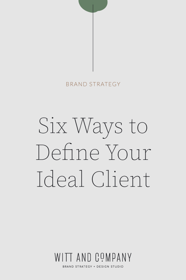 Six Ways to Define Your Ideal Client Using Analytics | Witt and Company