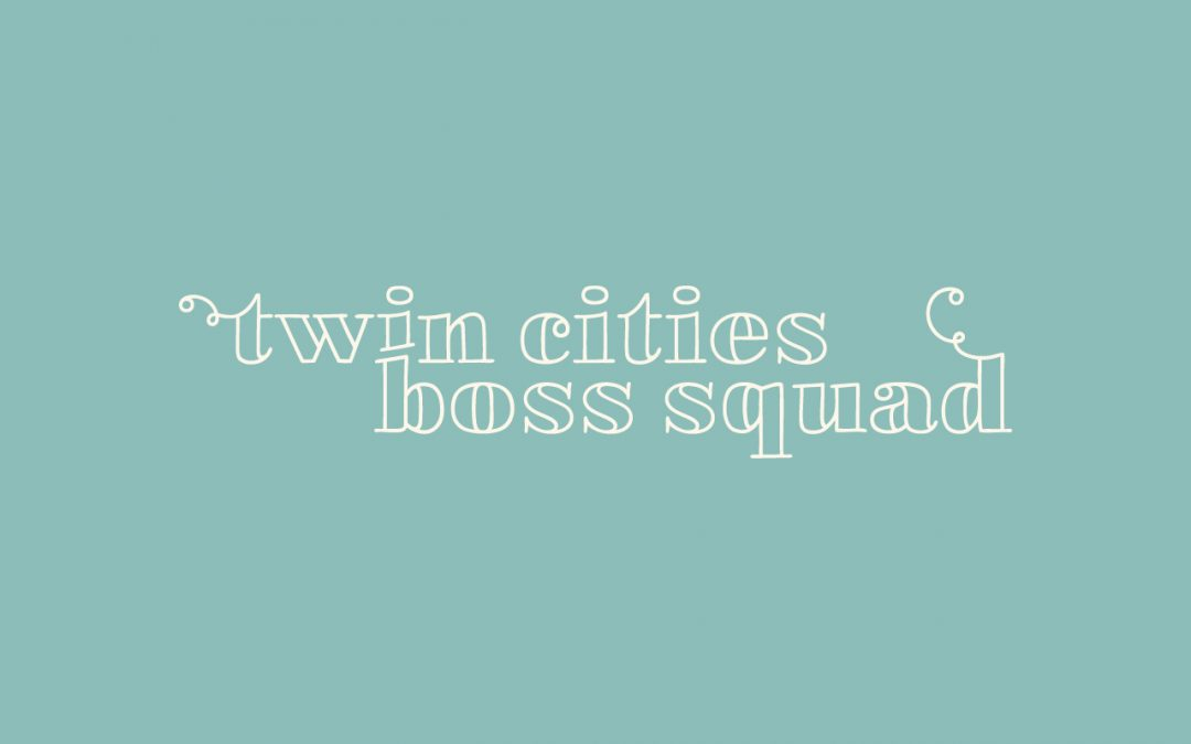 Twin Cities Boss Squad