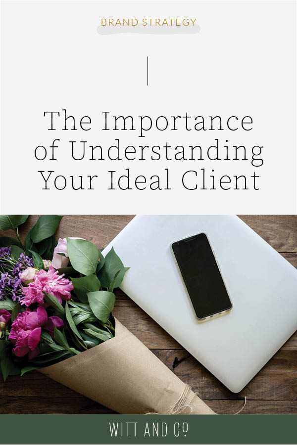 The Importance of Understanding Your Ideal Client