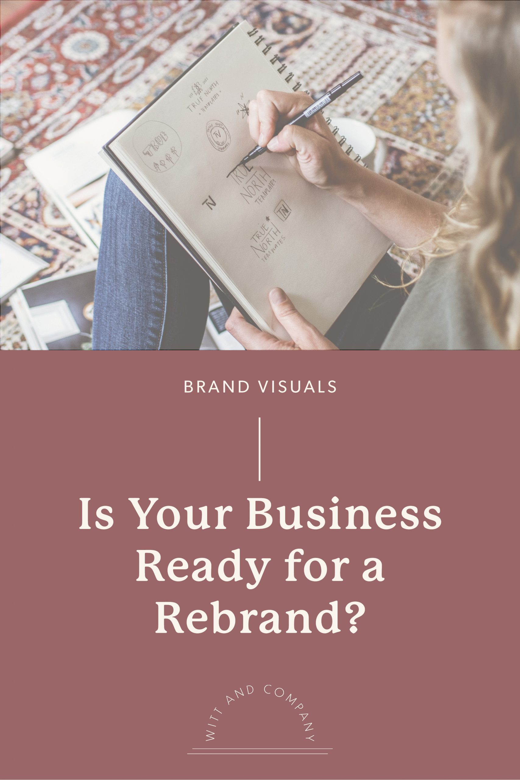 How to Know When it's Time to Rebrand Your Business