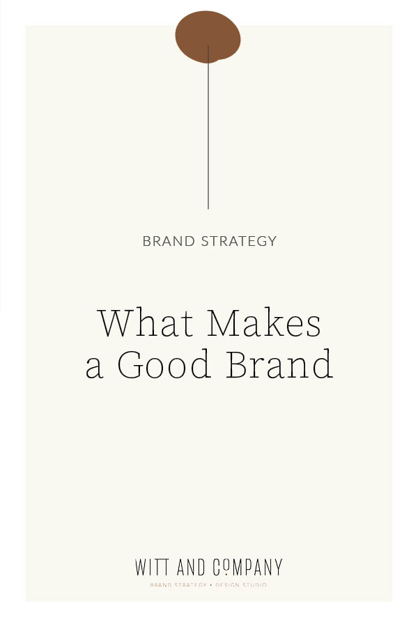 What Makes a Good Brand