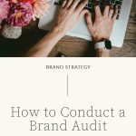 How to Perform a Brand Audit | Witt and Company