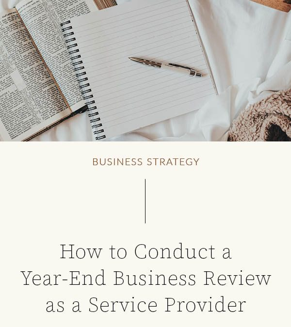 My Process for the Year-End Business Review as a Service Provider