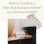 How to Conduct a Year-End Business Review as a Service Provider