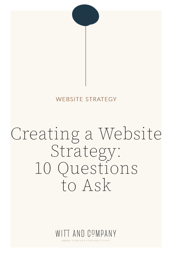 Part One: The Ultimate How-To Guide for Creating a Website Strategy