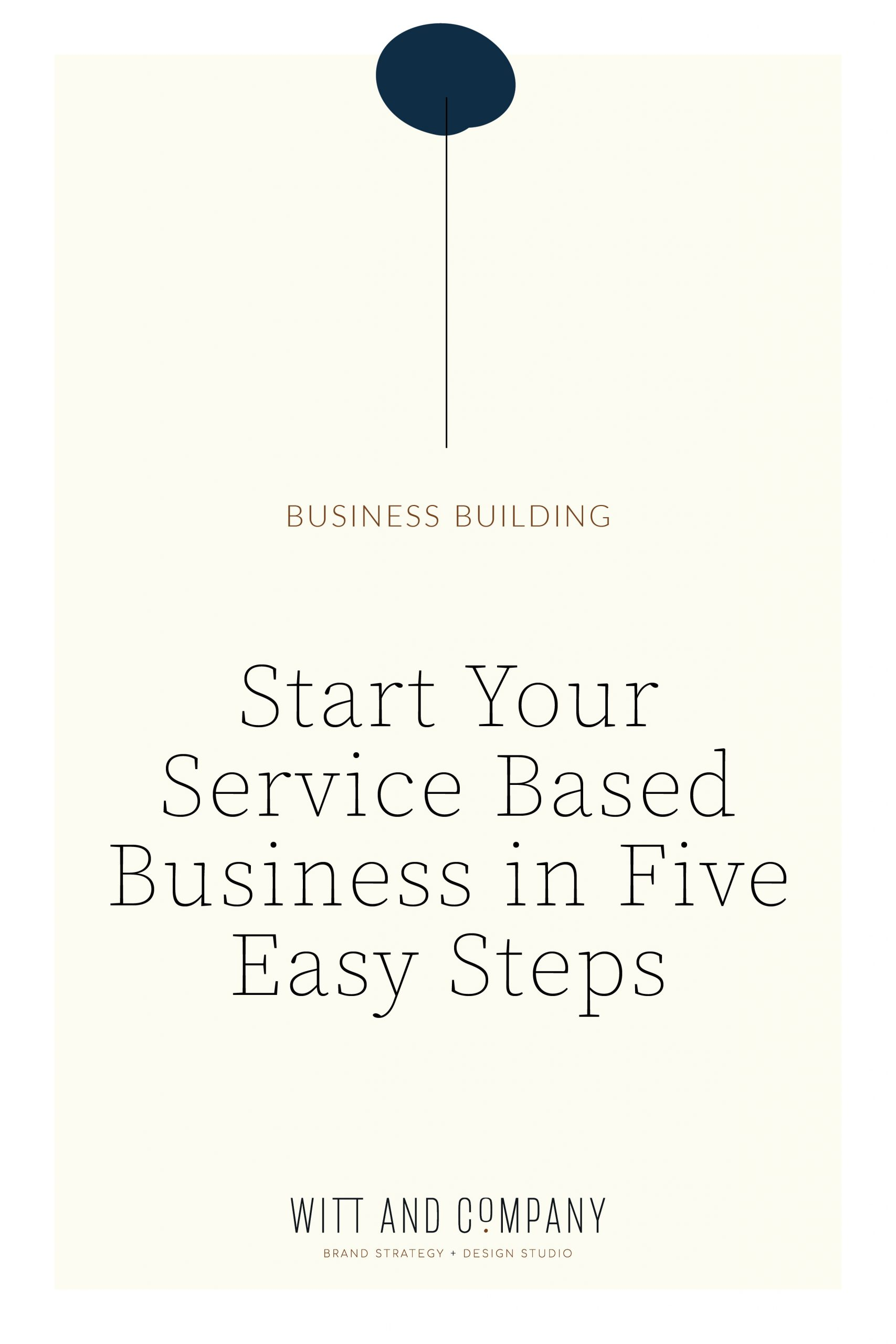 Five Steps for Starting a Service Based Business