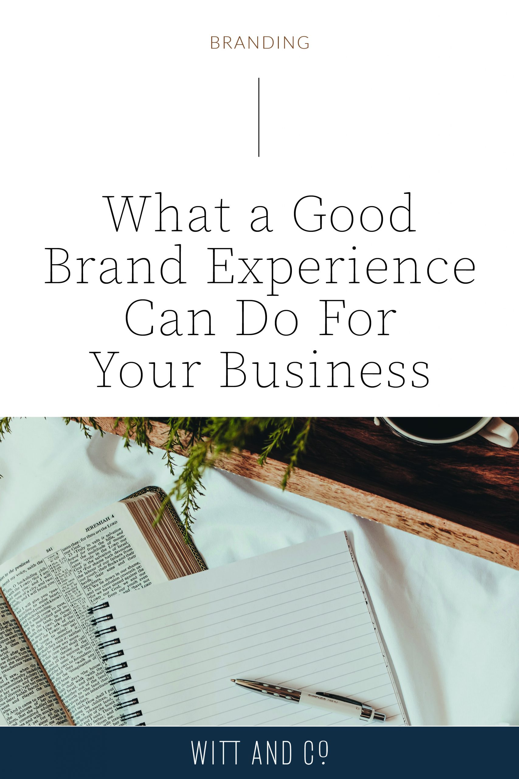 What a Good Brand Experience Can Do For Your Business