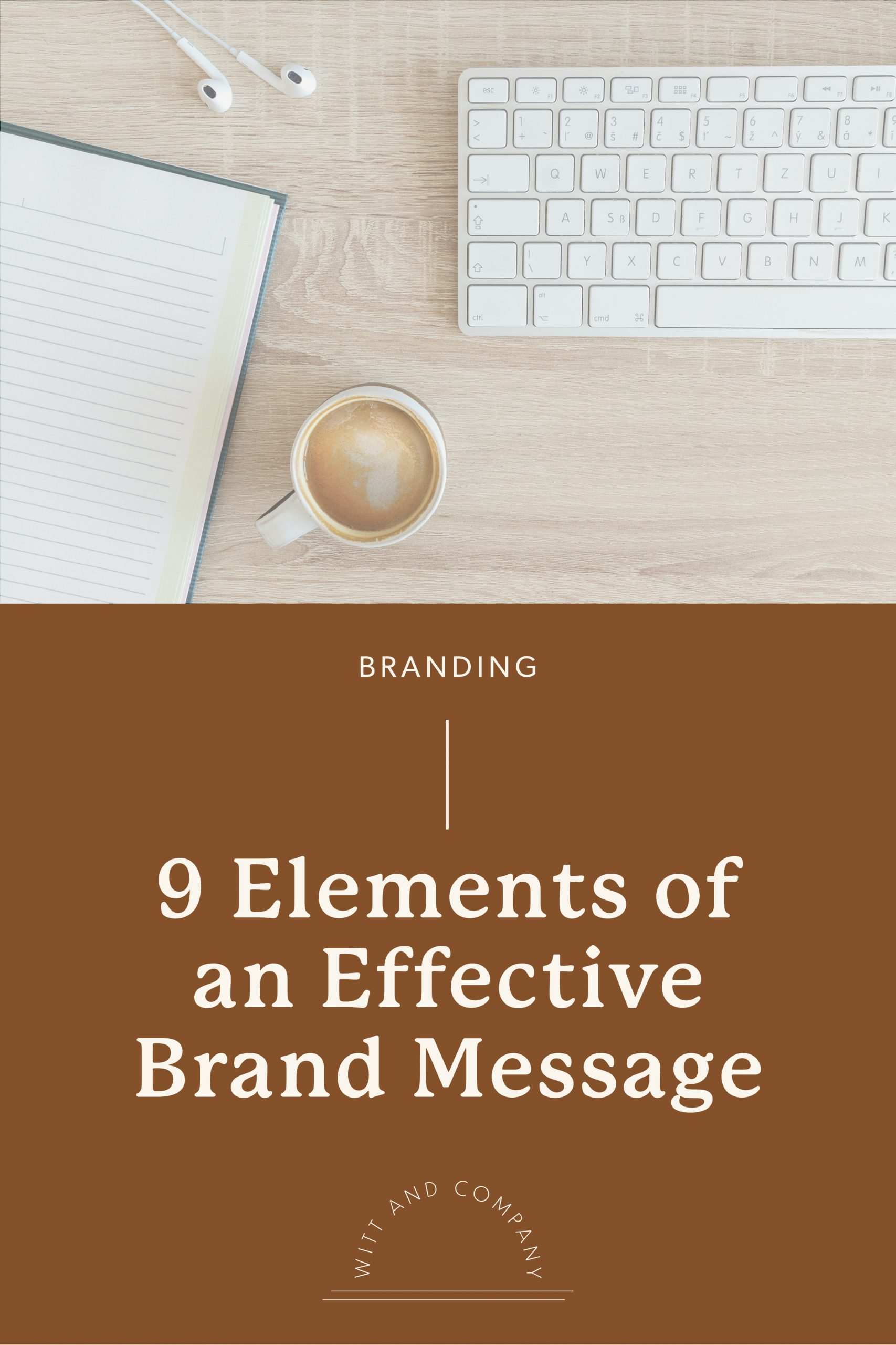 How to Create Your Brand Message, Part Two