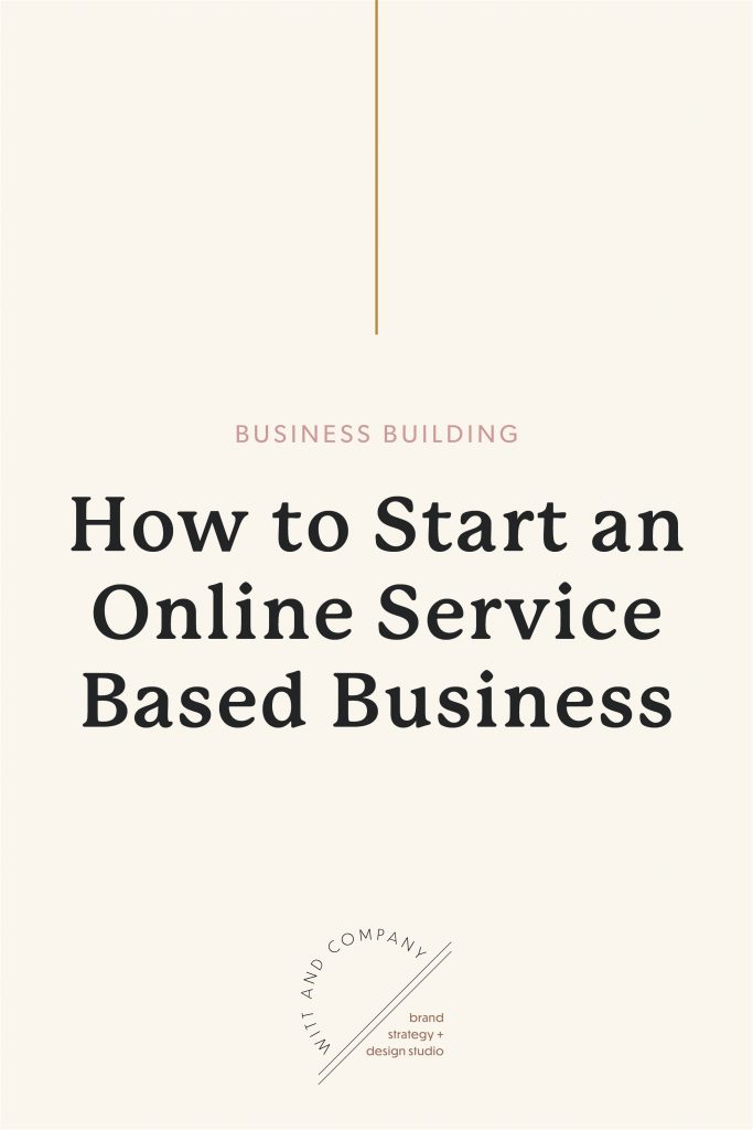 How to Start an Online Service Based Business | Witt and Company