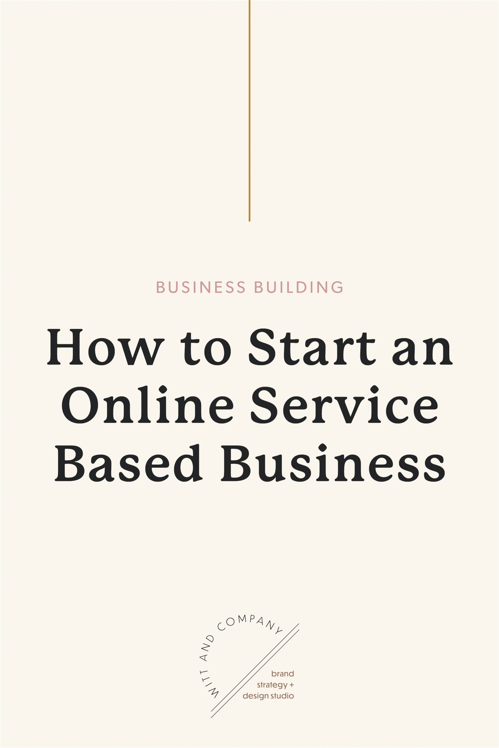 Step One: How to Start a Service Based Business Online